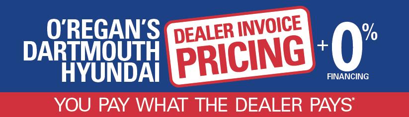 Dealer Invoice Pricing ORegans Dartmouth Hyundai - Dealer invoice price